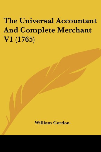 9781104518561: The Universal Accountant And Complete Merchant V1 (1765)