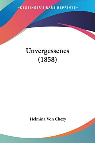 9781104519216: Unvergessenes (1858)