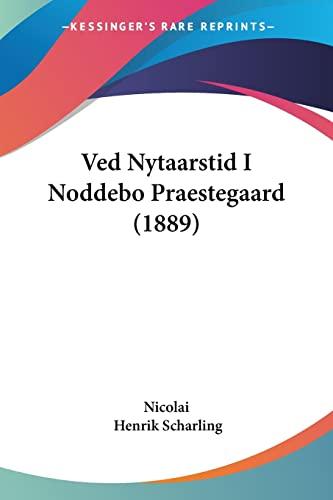 9781104520335: Ved Nytaarstid I Noddebo Praestegaard (1889)