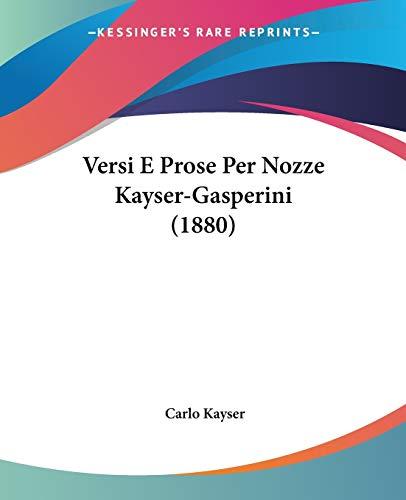 Versi E Prose Per Nozze Kayser-Gasperini (1880)