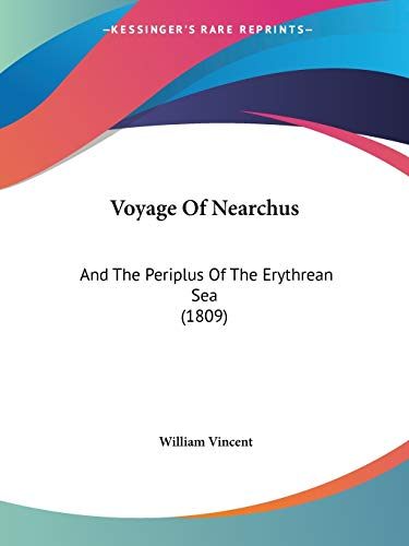 9781104524890: Voyage Of Nearchus: And The Periplus Of The Erythrean Sea (1809)