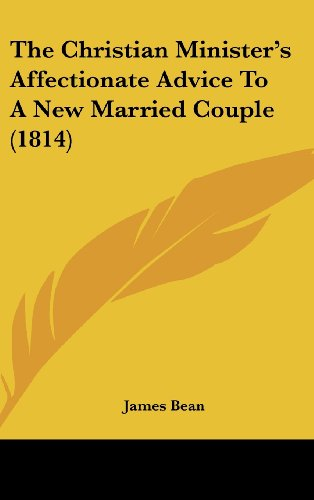 9781104535506: The Christian Minister's Affectionate Advice To A New Married Couple (1814)
