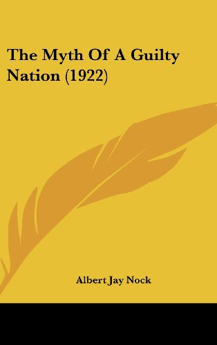 9781104536077: The Myth of a Guilty Nation (1922)