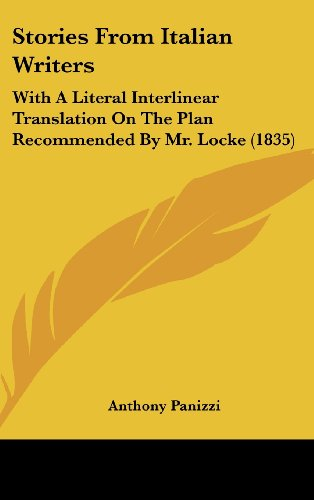 9781104536268: Stories From Italian Writers: With A Literal Interlinear Translation On The Plan Recommended By Mr. Locke (1835)