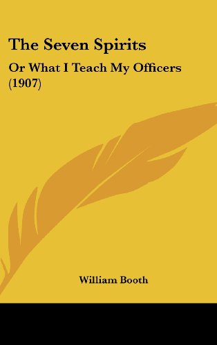 9781104537906: The Seven Spirits: Or What I Teach My Officers (1907)
