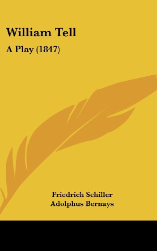 9781104538453: William Tell: A Play (1847)