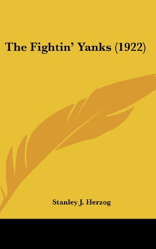 9781104540470: The Fightin' Yanks (1922)