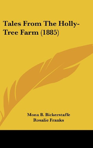 9781104542108: Tales From The Holly-Tree Farm (1885)