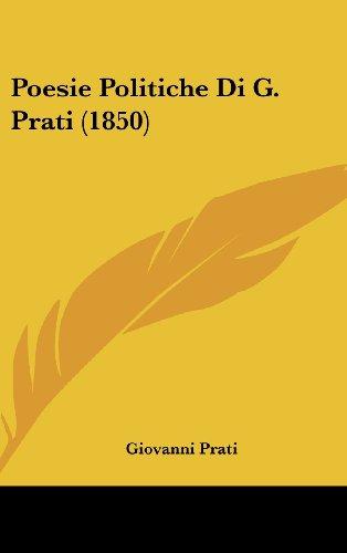 9781104542818: Poesie Politiche Di G. Prati (1850)
