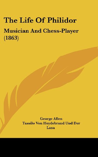 9781104546328: The Life Of Philidor: Musician And Chess-Player (1863)