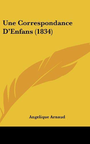 9781104547288: Une Correspondance D'Enfans (1834)