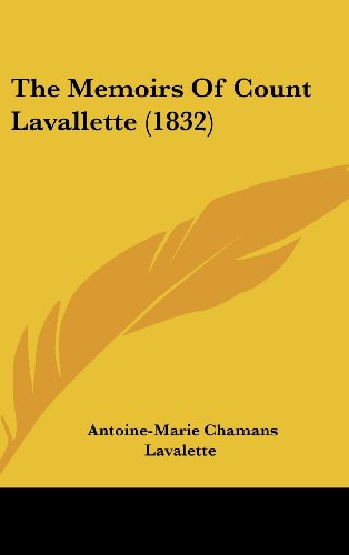 9781104557928: The Memoirs Of Count Lavallette (1832)