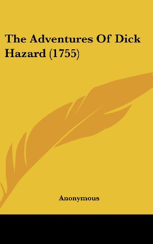 9781104559199: The Adventures Of Dick Hazard (1755)