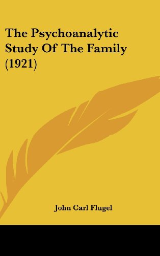 9781104561543: The Psychoanalytic Study Of The Family (1921)