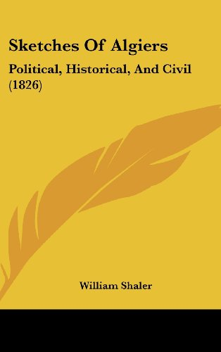 9781104568207: Sketches Of Algiers: Political, Historical, And Civil (1826)