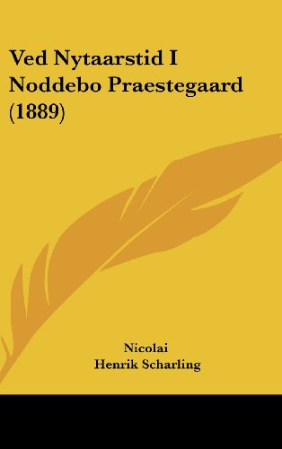 9781104569983: Ved Nytaarstid I Noddebo Praestegaard (1889)