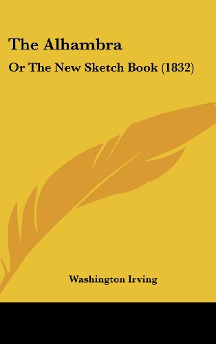 9781104572693: The Alhambra: Or The New Sketch Book (1832)