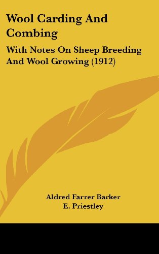 9781104575212: Wool Carding And Combing: With Notes On Sheep Breeding And Wool Growing (1912)