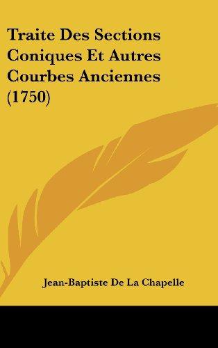 9781104577582: Traite Des Sections Coniques Et Autres Courbes Anciennes (1750)