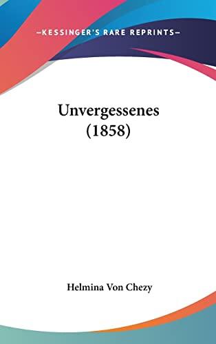9781104578749: Unvergessenes (1858)