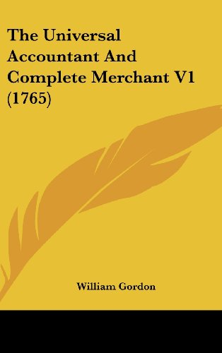 9781104584191: The Universal Accountant And Complete Merchant V1 (1765)