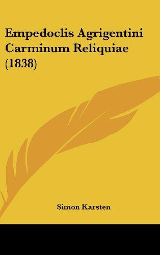 9781104587628: Empedoclis Agrigentini Carminum Reliquiae (1838)