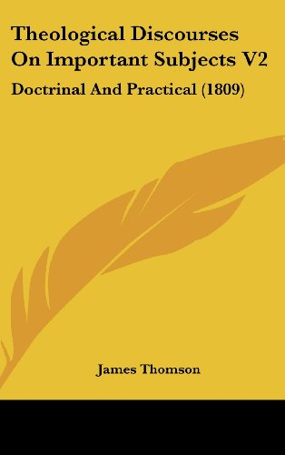 9781104588915: Theological Discourses On Important Subjects V2: Doctrinal And Practical (1809)