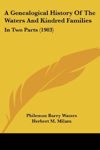 9781104593049: A Genealogical History Of The Waters And Kindred Families: In Two Parts (1903)