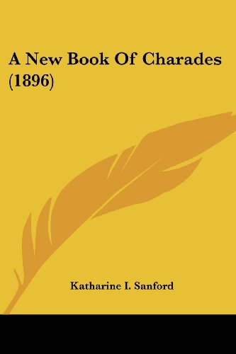 9781104598051: A New Book Of Charades (1896)