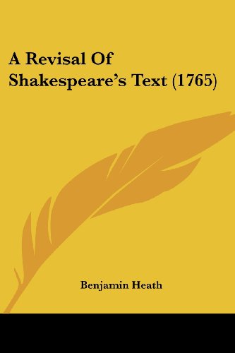 9781104599386: A Revisal Of Shakespeare's Text (1765)