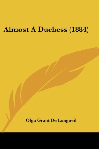 9781104609849: Almost A Duchess (1884)