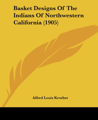9781104621520: Basket Designs Of The Indians Of Northwestern California (1905)