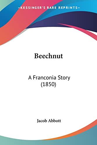 9781104621926: Beechnut: A Franconia Story (1850)