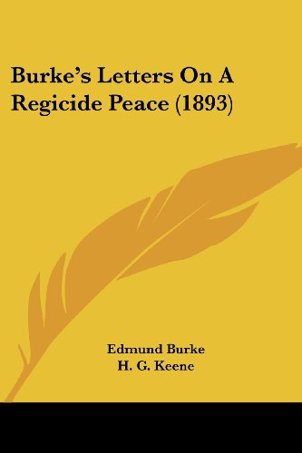 9781104627751: Burke's Letters On A Regicide Peace (1893)