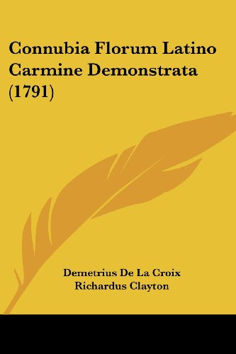 9781104637217: Connubia Florum Latino Carmine Demonstrata (1791) (French Edition)