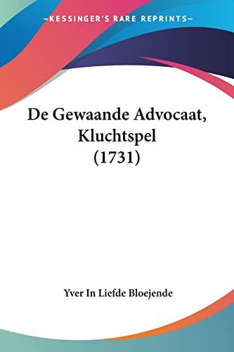 9781104642150: De Gewaande Advocaat, Kluchtspel (1731) (Dutch Edition)