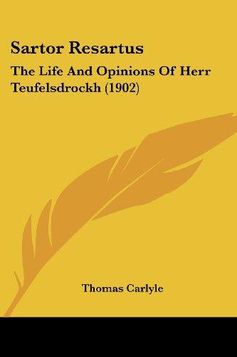 9781104668327: Sartor Resartus: The Life and Opinions of Herr Teufelsdrockh (1902)