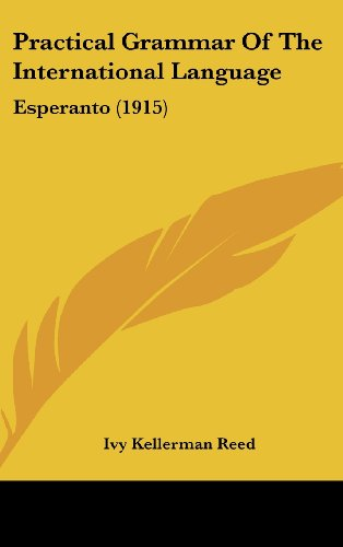 9781104675479: Practical Grammar Of The International Language: Esperanto (1915)