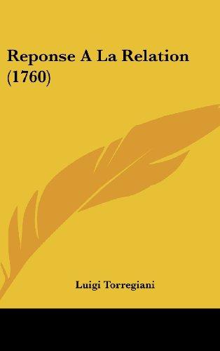 9781104678296: Reponse a la Relation (1760)