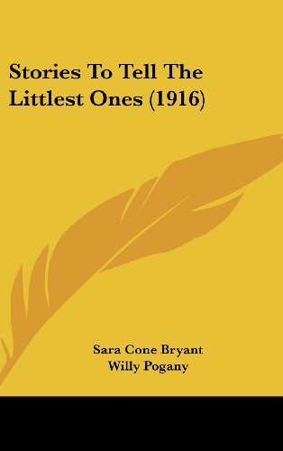 9781104681319: Stories To Tell The Littlest Ones (1916)