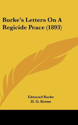 9781104684167: Burke's Letters On A Regicide Peace (1893)