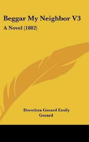 9781104687151: Beggar My Neighbor V3: A Novel (1882)