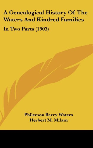 9781104692063: A Genealogical History Of The Waters And Kindred Families: In Two Parts (1903)