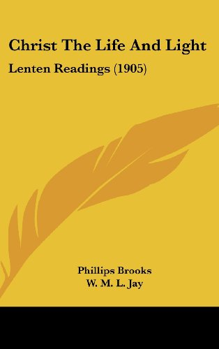 9781104694326: Christ The Life And Light: Lenten Readings (1905)