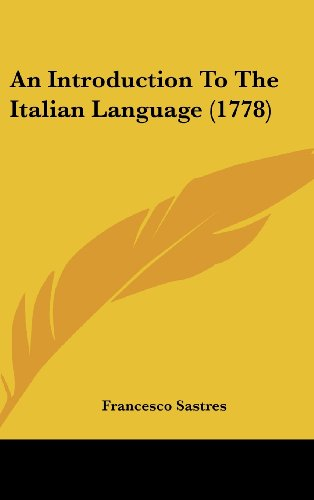 9781104697709: An Introduction to the Italian Language (1778)