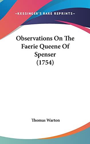9781104698065: Observations On The Faerie Queene Of Spenser (1754)