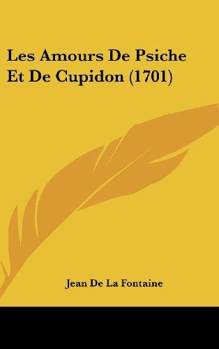 9781104698751: Les Amours de Psiche Et de Cupidon (1701)