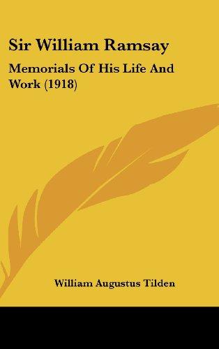 9781104699772: Sir William Ramsay: Memorials Of His Life And Work (1918)