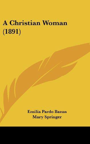 9781104704247: A Christian Woman (1891)