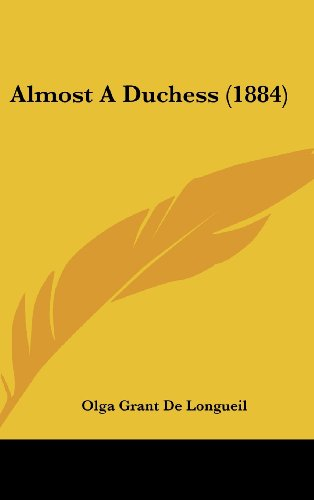 9781104706098: Almost A Duchess (1884)
